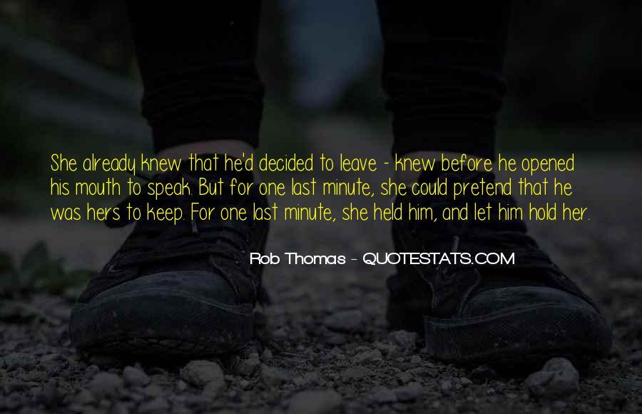 Rob Thomas Quotes #1560140