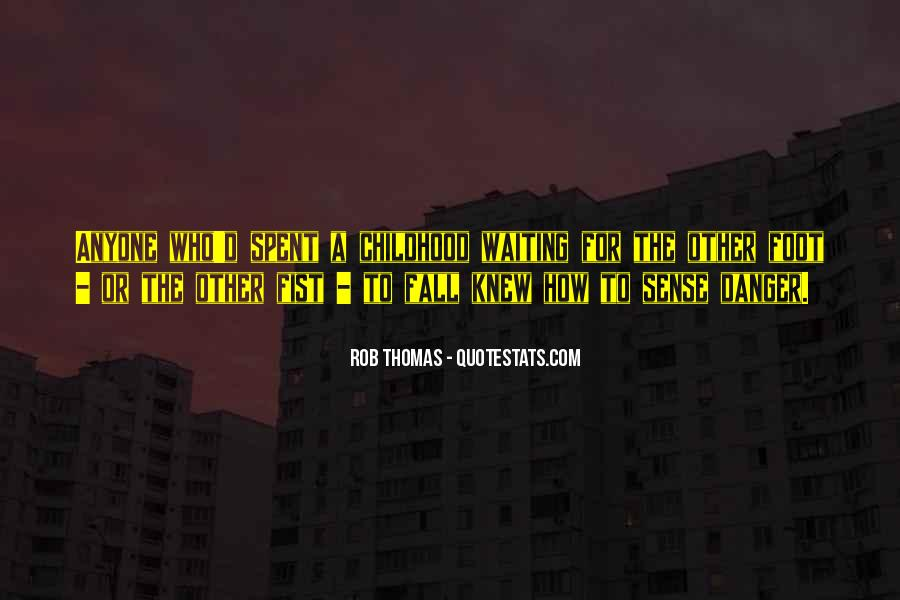 Rob Thomas Quotes #1598950