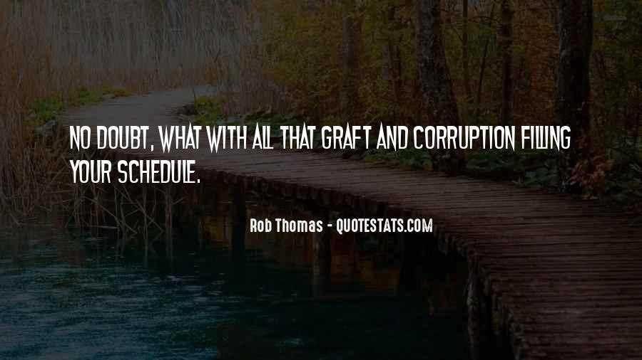 Rob Thomas Quotes #1646311