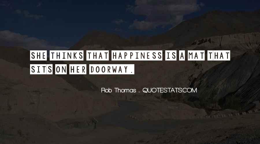 Rob Thomas Quotes #1651187