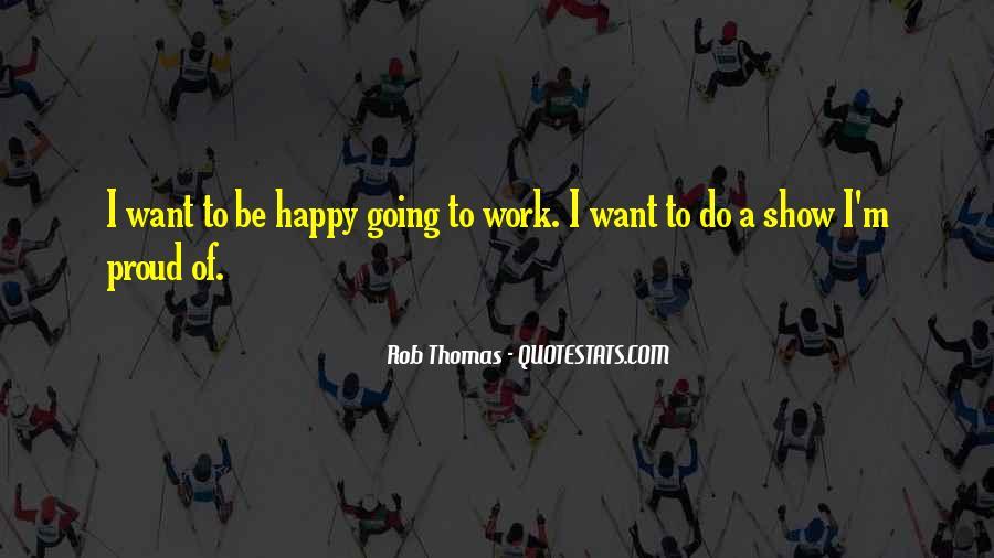 Rob Thomas Quotes #1656988