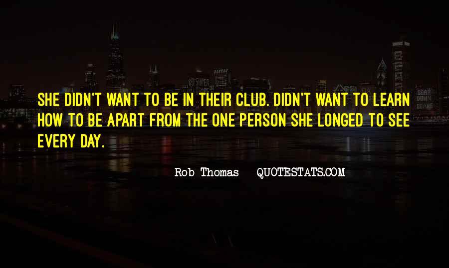 Rob Thomas Quotes #1749660