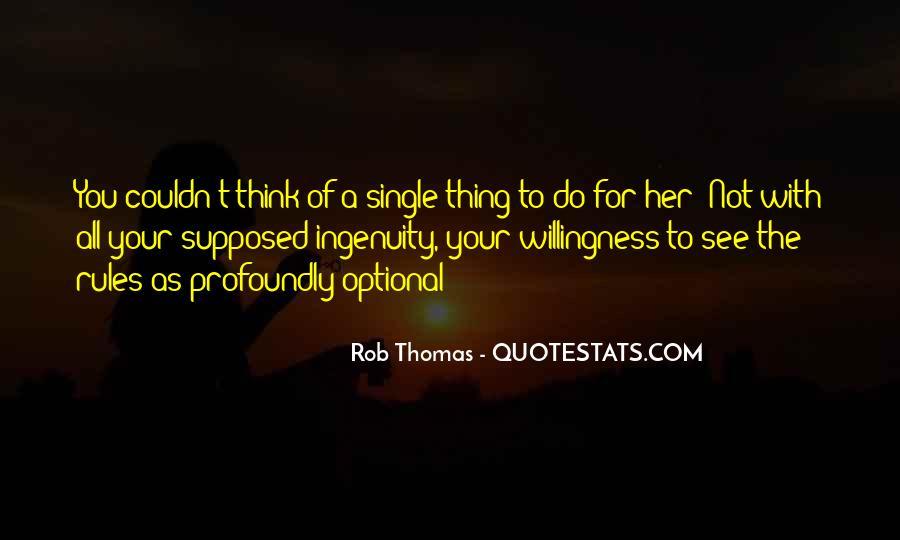 Rob Thomas Quotes #1768638