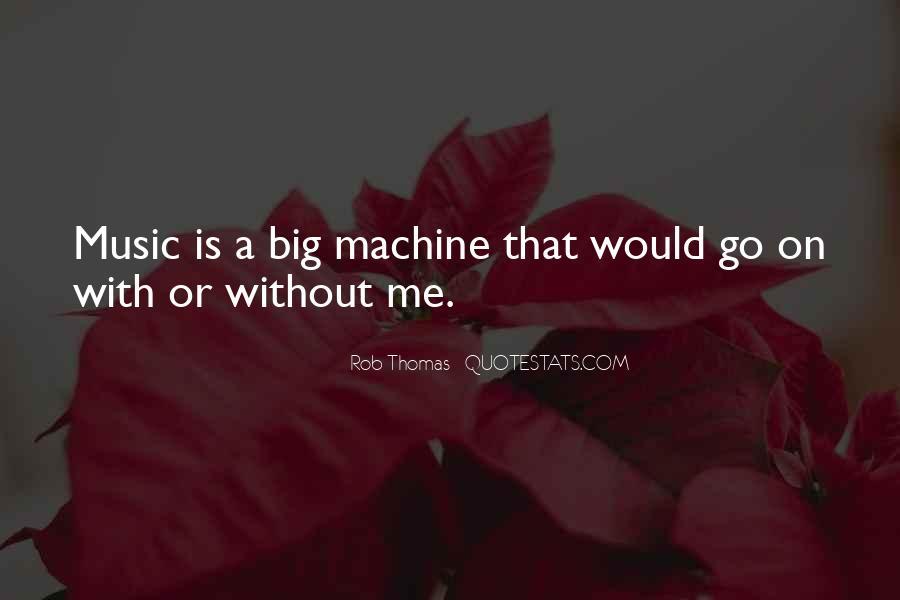 Rob Thomas Quotes #223163