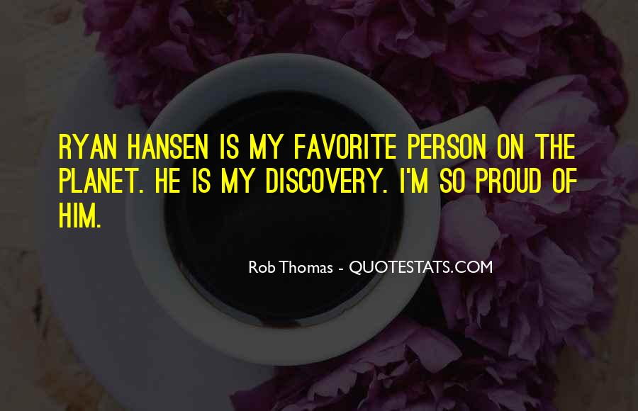 Rob Thomas Quotes #467658