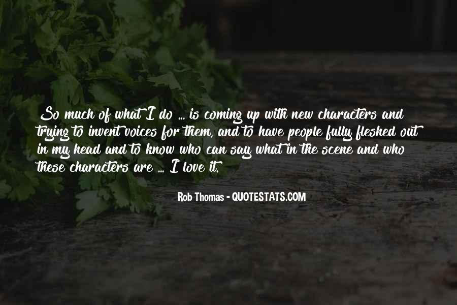 Rob Thomas Quotes #4869