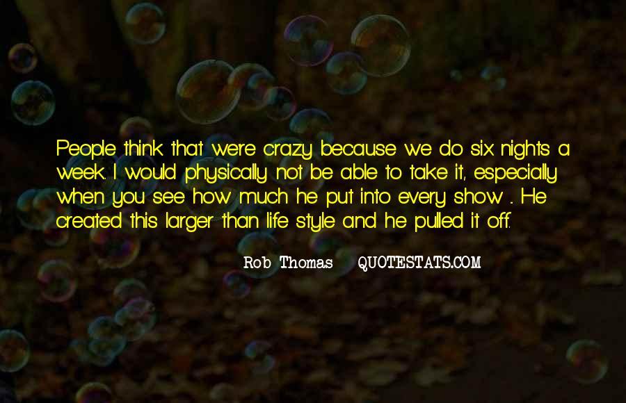 Rob Thomas Quotes #499554