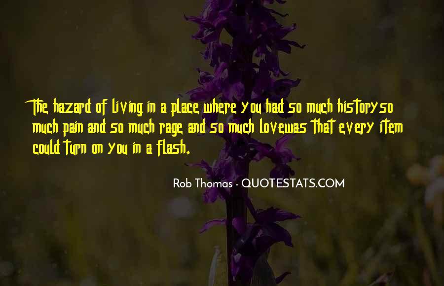 Rob Thomas Quotes #560966