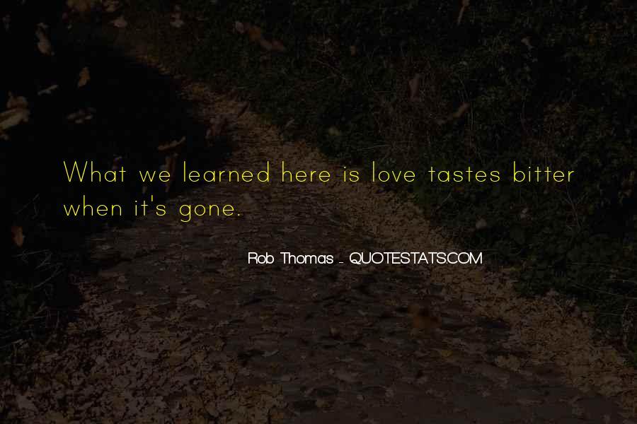 Rob Thomas Quotes #565894