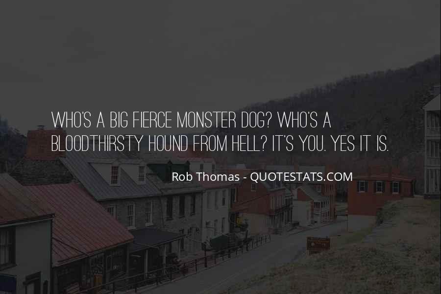 Rob Thomas Quotes #570679