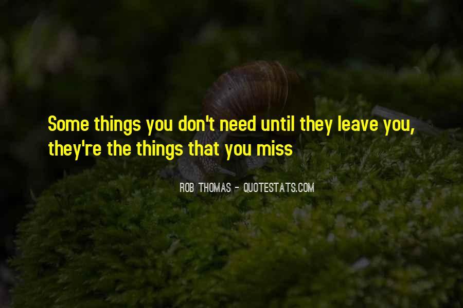 Rob Thomas Quotes #600598