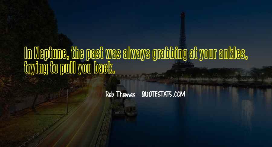 Rob Thomas Quotes #634748