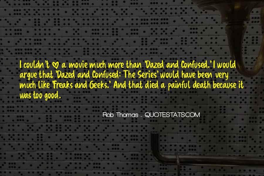 Rob Thomas Quotes #641894