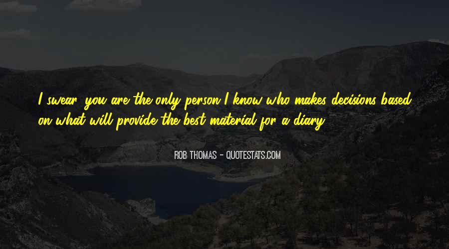 Rob Thomas Quotes #676358