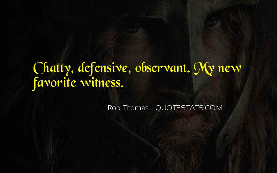 Rob Thomas Quotes #909044