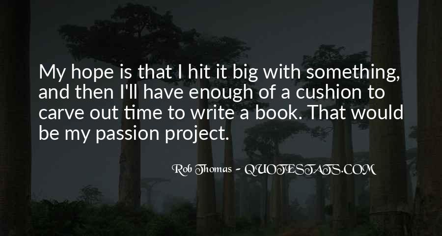 Rob Thomas Quotes #924911