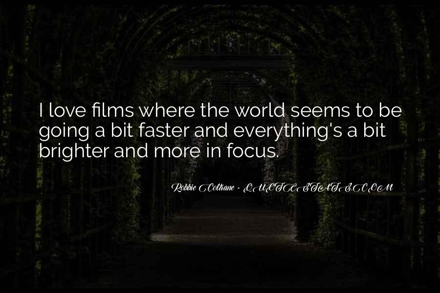 Robbie Coltrane Quotes #1023771