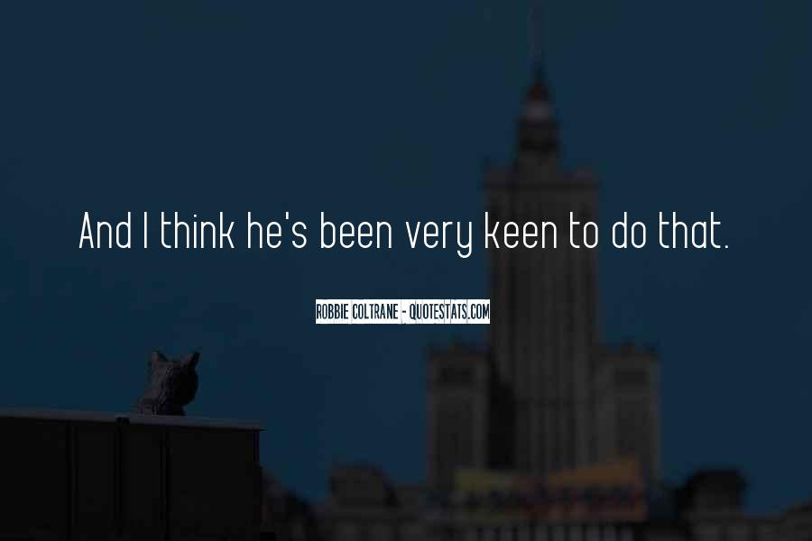 Robbie Coltrane Quotes #602195
