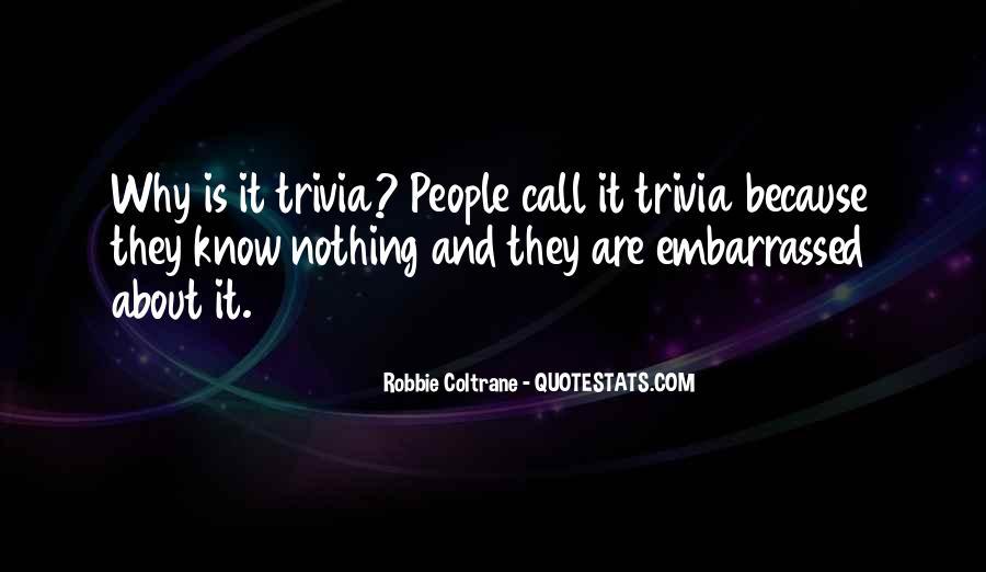 Robbie Coltrane Quotes #636103