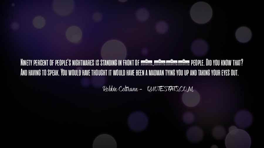 Robbie Coltrane Quotes #750569