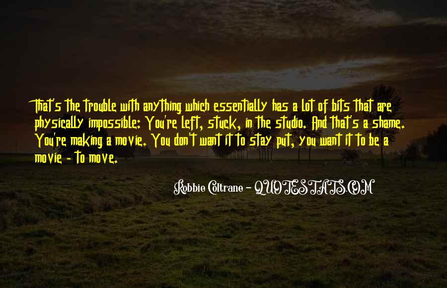 Robbie Coltrane Quotes #777848