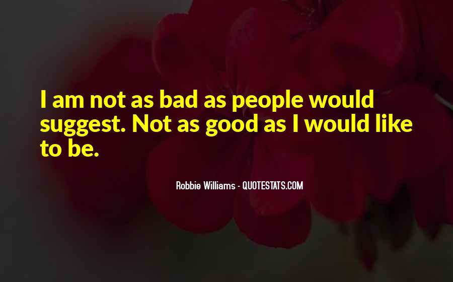 Robbie Williams Quotes #1081964