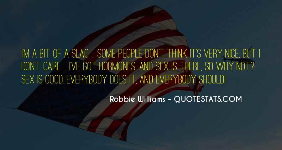 Robbie Williams Quotes #1231416