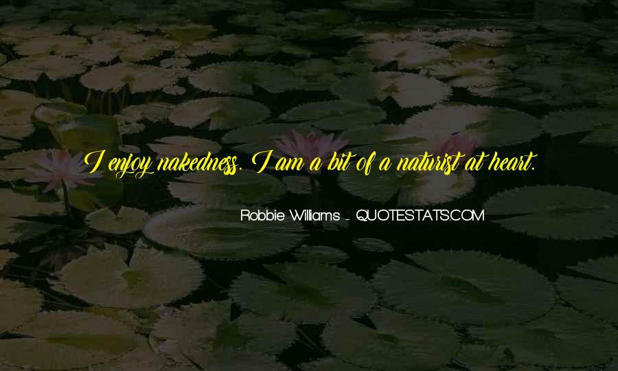 Robbie Williams Quotes #1280924