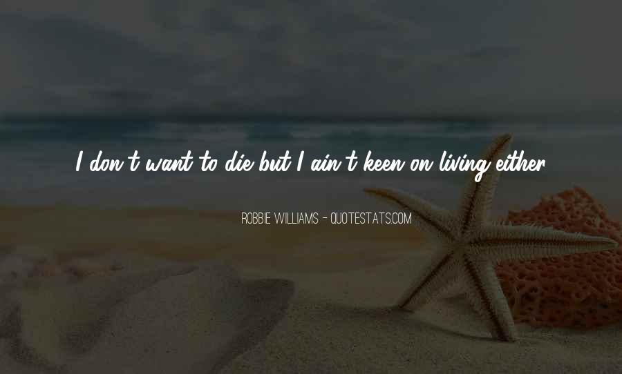 Robbie Williams Quotes #1340925