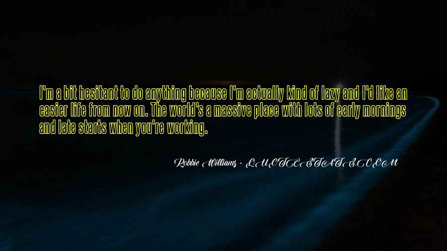Robbie Williams Quotes #1345630