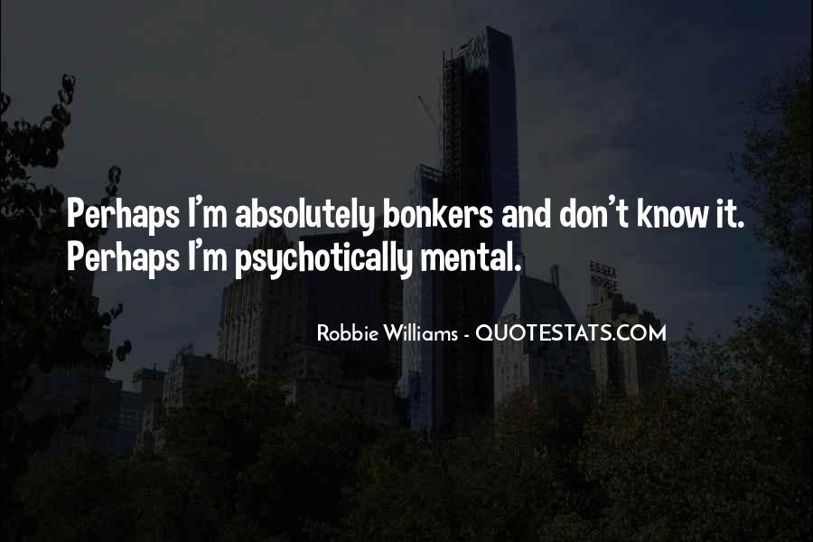 Robbie Williams Quotes #1363993