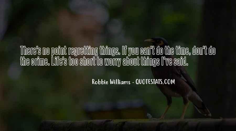Robbie Williams Quotes #1549137