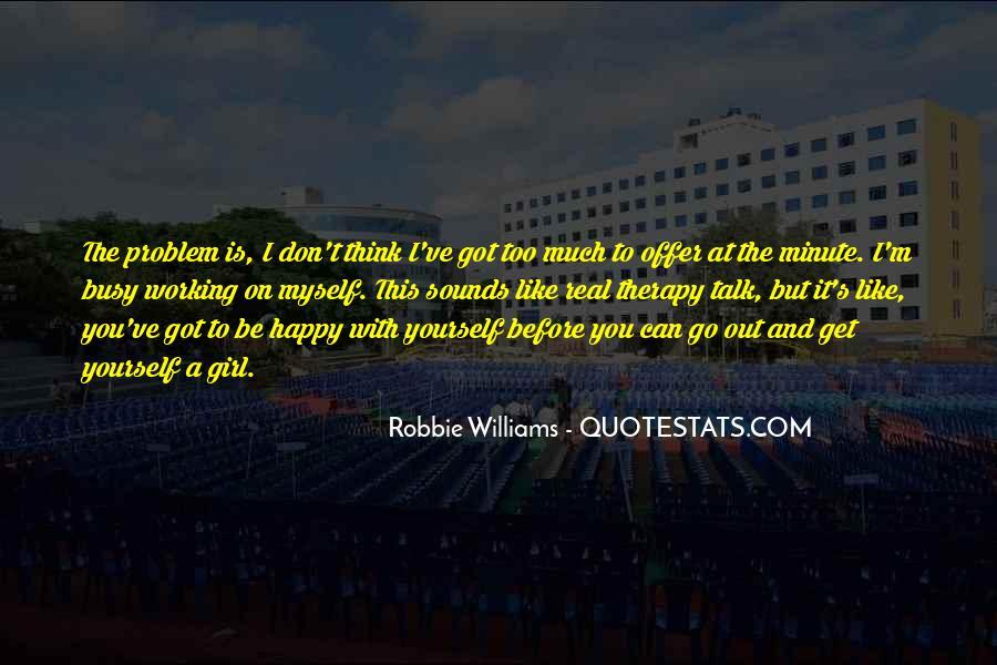 Robbie Williams Quotes #1561014