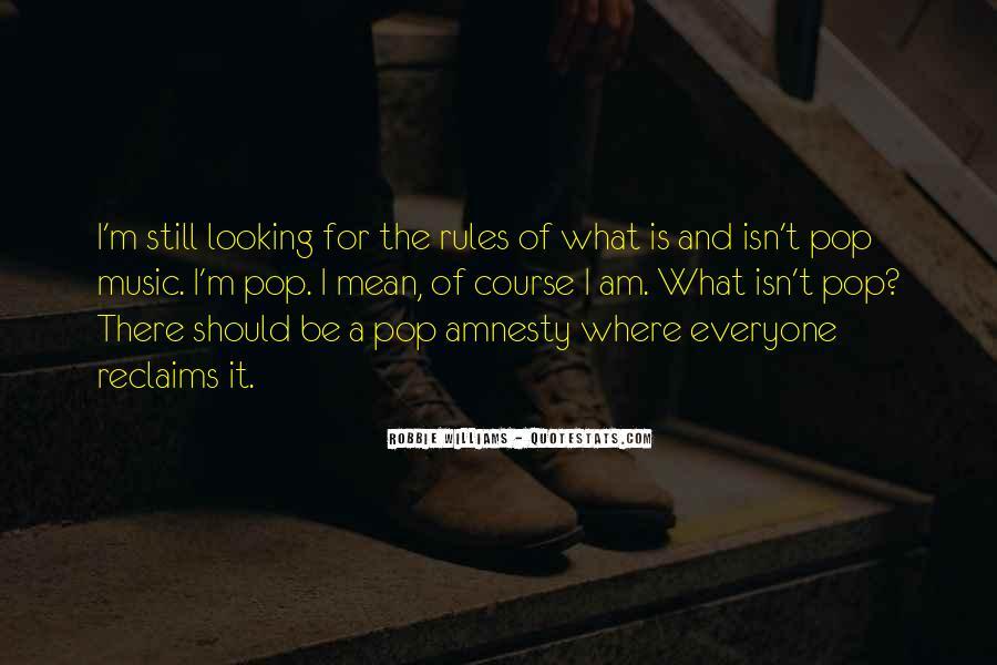 Robbie Williams Quotes #1631710
