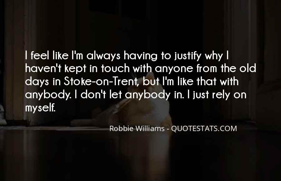 Robbie Williams Quotes #1645645