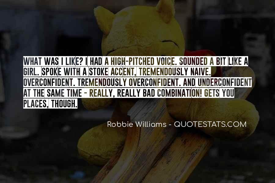 Robbie Williams Quotes #1854753