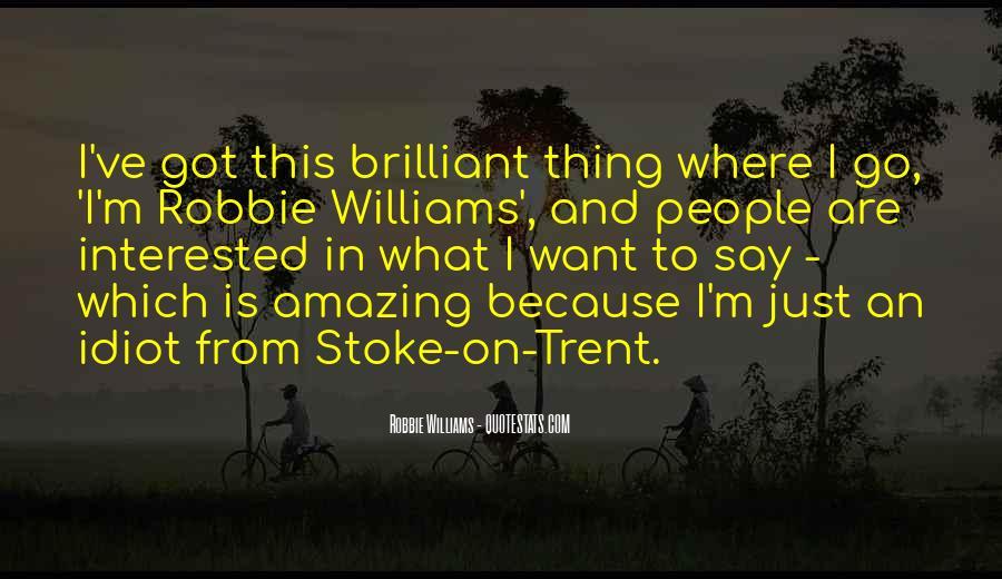 Robbie Williams Quotes #400218