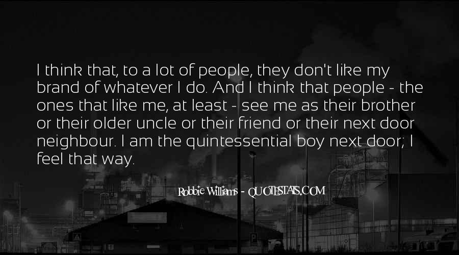Robbie Williams Quotes #449615