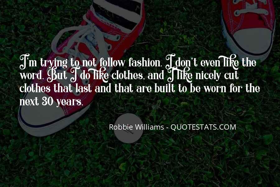 Robbie Williams Quotes #4677