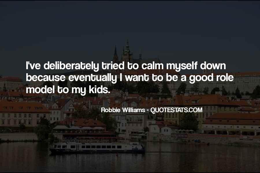 Robbie Williams Quotes #5637