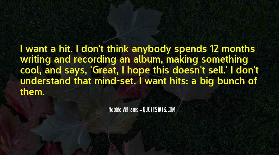 Robbie Williams Quotes #593526