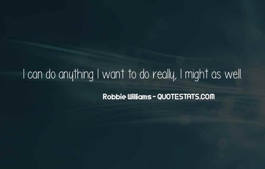 Robbie Williams Quotes #802929