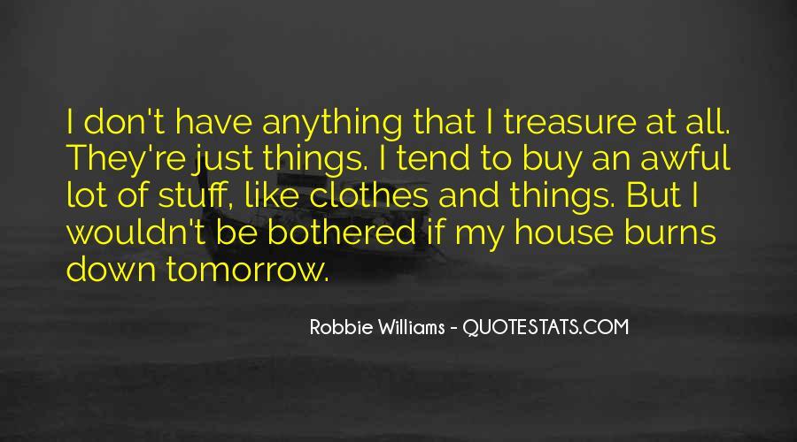 Robbie Williams Quotes #858524