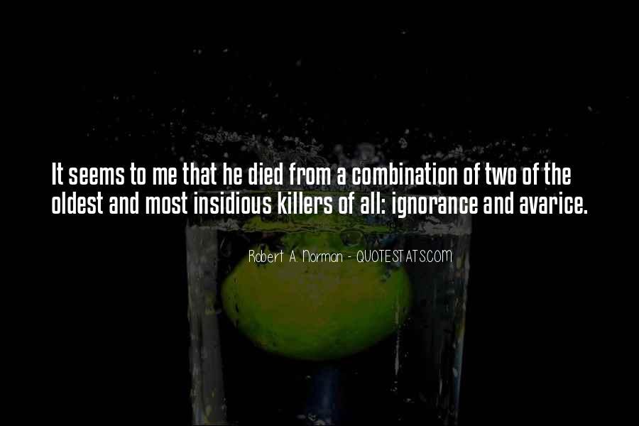 Robert A. Norman Quotes #1254696