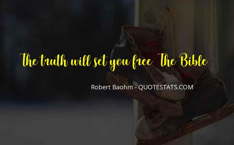 Robert Baohm Quotes #328427