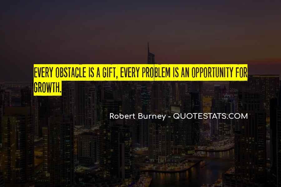 Robert Burney Quotes #569486