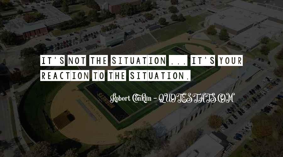 Robert Conklin Quotes #977937