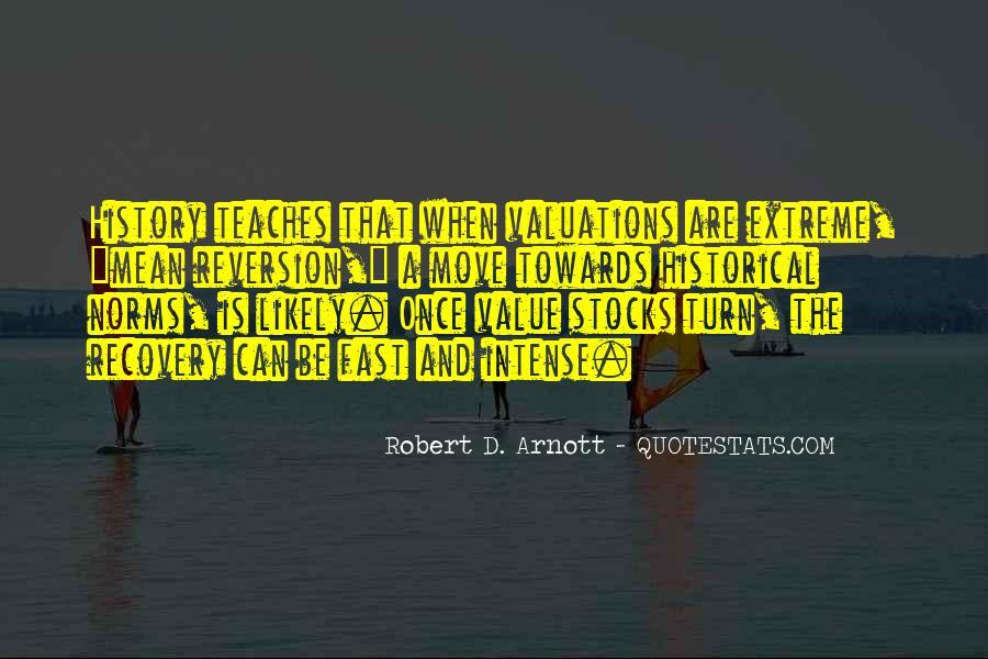 Robert D. Arnott Quotes #1373382