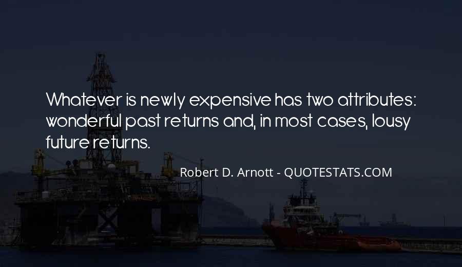 Robert D. Arnott Quotes #1879125