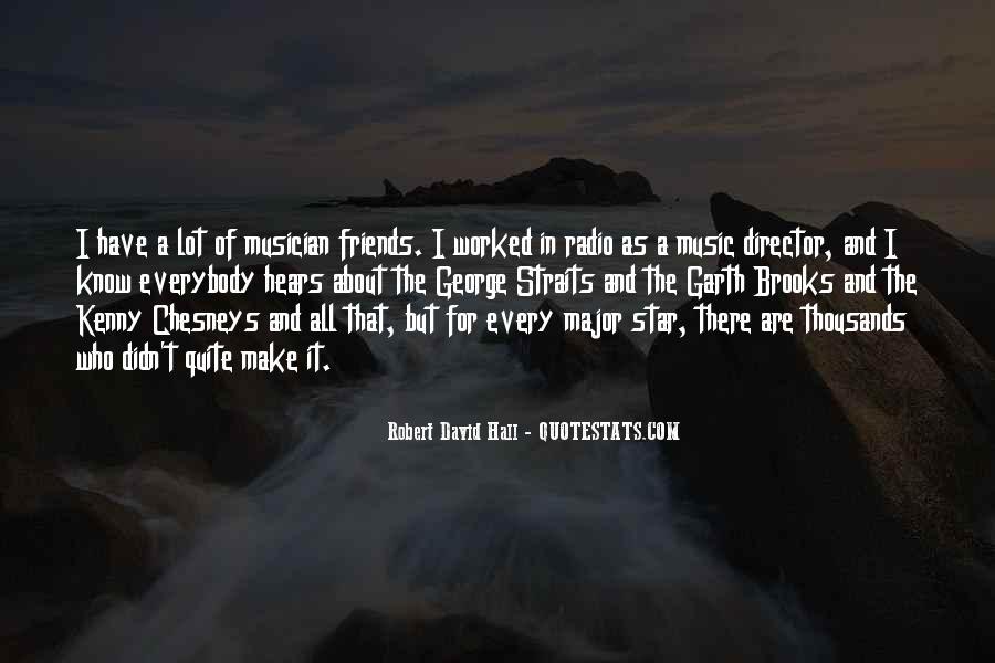 Robert David Hall Quotes #1688023
